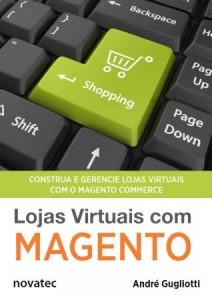 Lojas Virtuais com Magento do André Gugliotti