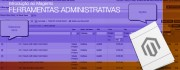 Introdução ao Magento – Ferramentas administrativas